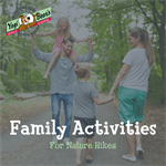 Family Activities for Nature Hikes